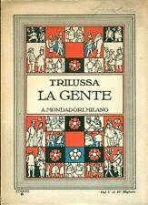 TRILUSSA, La gente. Mondadori, 1927. Prima edizione