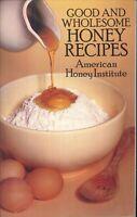 Good & Wholesome Honey Recipes 1985 Hints Menus Russian Tea Muffins Applesauce