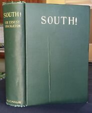 SHACKLETON's SOUTH 1920 Endurance South Pole Expedition 1st US Edition