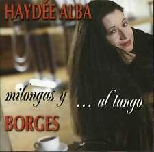 HAYDEE ALBA / LUIS BORGES milongas y ... al tango