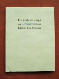 NOËL (Bernard) - Dessins de Cécile REIMS.- Les états du corps.- Tirage limité