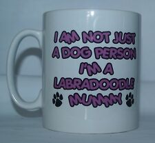 I'M Not Just Dog Person i'm A Labradoodle Mummy Printed Mug - Gift Present