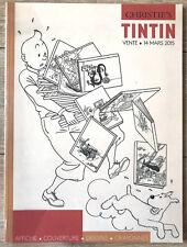 HERGE TINTIN Catalogue CHRISTIES 14/3/2015 DESSINS ORIGINAUX RARE