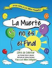 La Muerte No Es el Final by Brenda Johnson (2016, Paperback, Large Type)