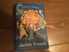 Dance of the Deadly Dinosaurs, Jackie French (Paperback, 2010) used, like new