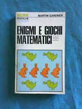 Enigmi e giochi matematici 4. Martin Gardner Sansoni 1975