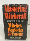 Mastering Witchcraft Paul Huson 1970 GP Putnam BCE/HC/DJ