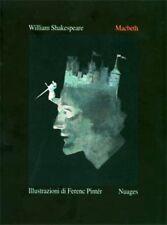 MACBETH - Shakespeare  -  illustrazioni di Ferenc Pintér  - Nuages