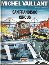 COMIC ART-GRANDI EROI # 42- MICHEL VAILLANT - SAN FRANCISCO CIRCUS-VL26