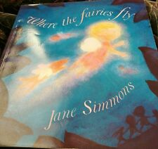 Where the Fairies Fly by Jane Simmons (Paperback, 2002) FREE P&P