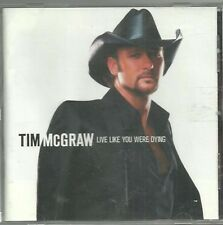 TIM McGRAW LIVE LIKE YOU WERE DYING CD