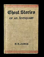 M. R. James Ghost Stories of An Antiquary 1906 3rd Impression RARE GHOST STORIES