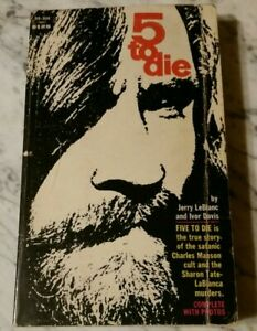 5 To Die By Jerry LeBlanc 1st Print 1970 Paperback Charles Manson