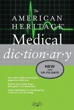 NEW - The American Heritage Medical Dictionary (American Heritage Dictionary)