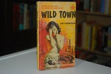 Jim Thompson / Wild Town / True First/1st Edition PBO 1957 Signet