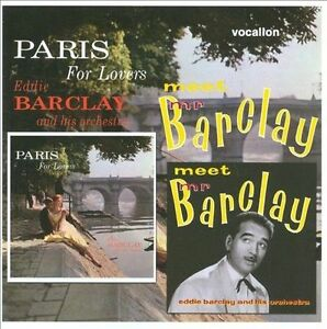 Meet Mr. Barclay/Paris for Lovers by Eddie Barclay Et Son Orchestre (CD, Nov-200