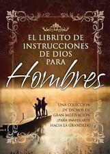 Librito de Instrucciones de Dios Para Hombres / God's Little Instruction Book fo