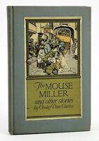 Cooke, Don-Carlos THE MOUSE MILLER AND OTHER STORIES 1st Edition 1st Printing