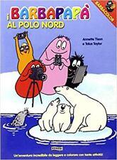 I Barbapapà al Polo Nord