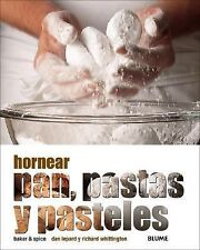 Hornear pan, pastas y pasteles (Spanish Edition)