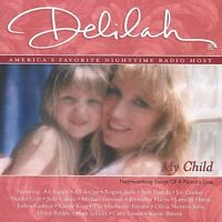 Delilah - My Child  (CD, 2003, Compendia Music Group)