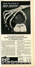 1943 Pratts C-Ka-Gene Chicks Print Ad Break The Clutch Of RED DEATH!