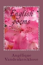 English Poems by Angélique Vandenkerckhove (2017, Paperback)