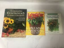 3x Container Gardening Books Through the Year Hanging Baskets & Trailing Plants