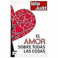 El amor sobre todas las cosas (Love Above All Things: A Journey To-ExLibrary
