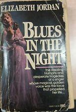 BLUES IN THE NIGHT - ELIZABETH JORDAN - FAWCETT GOLD MEDAL - 1987 -M