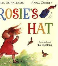 Rosie's Hat (Brand New Paperback Version) Julia Donaldson