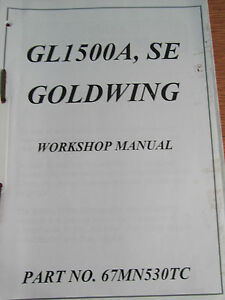 HONDA GL1500A SE DEALER ONLY SHOP MANUAL NEVER AVAILABLE TO THE GENERAL PUBLIC