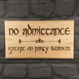 Large No Admittance Sign, Lord Of The Rings The Hobbit Party Business Gift Home