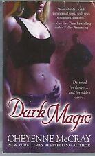 Dark Magic by Cheyenne McCray  Paperback