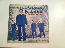 THE 4 SEASONS - PATCH OF BLUE - (45 RPM + PIC. SLEEVE)  (ORIGINAL)    VG++