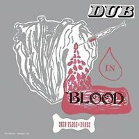 Skin Flesh & Bones - Dub in Blood [New CD]