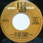 THE NEW SEEKERS:  I'D LIKE TO TEACH THE WORLD TO SING / NICKEL SONG:  NEAR MINT