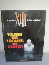 """BD XIII - """" Toutes les Larmes de l'Enfer """""""