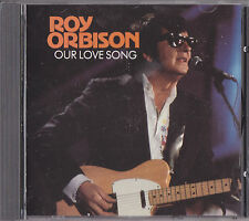 "CD ROY ORIBISON  "" OUR LOVE SONGS "" ( 12 ) TRACKS  ""NEW"""