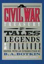 A Civil War Treasury of Tales, Legends and Folklore, Botkin, B. A., Editor, Good