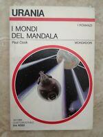 URANIA 1093 PAUL COOK - I MONDI DEL MANDALA - ANNO: 1989  (OF)