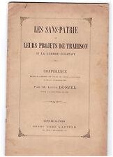 DONZEL Louis LES SANS-PATRIE ET LEURS PROJETS DE TRAHISON SI LA GUERRE ECLATAIT