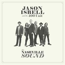 Jason Isbell & the 400 Unit - The Nashville Sound [New CD]
