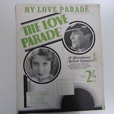 "song sheet MY LOVE PARADE ""the love parade"" M. Chevalier, J. MacDonald 1929"