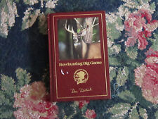 Bowhunting Big Game by Dan Dietrich Noth American Hunting Club GUC book