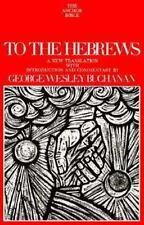 To the Hebrews (The Anchor Bible, Vol. 36)