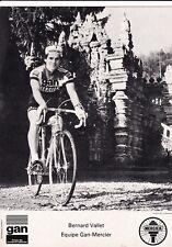 CYCLISME carte cycliste BERNARD VALLET équipe GAN MERCIER 1976