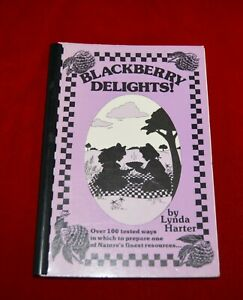 Blackberry Delights Cookbook SIGNED by author Lynda Harter 1st edition