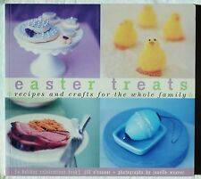 NEW PAPERBACK BOOK EASTER TREATS BY JILL O'CONNOR - RECIPES, CRAFTS & DECORATING
