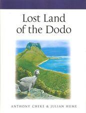 CHEKE YALE / POYSER MONOGRAPH BOOK LOST LAND OF THE DODO ECOLOGY hardbck BARGAIN